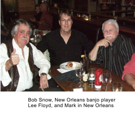 Bob Snow, New Orleans banjo player Lee Floyd, and Mark in New Orleans